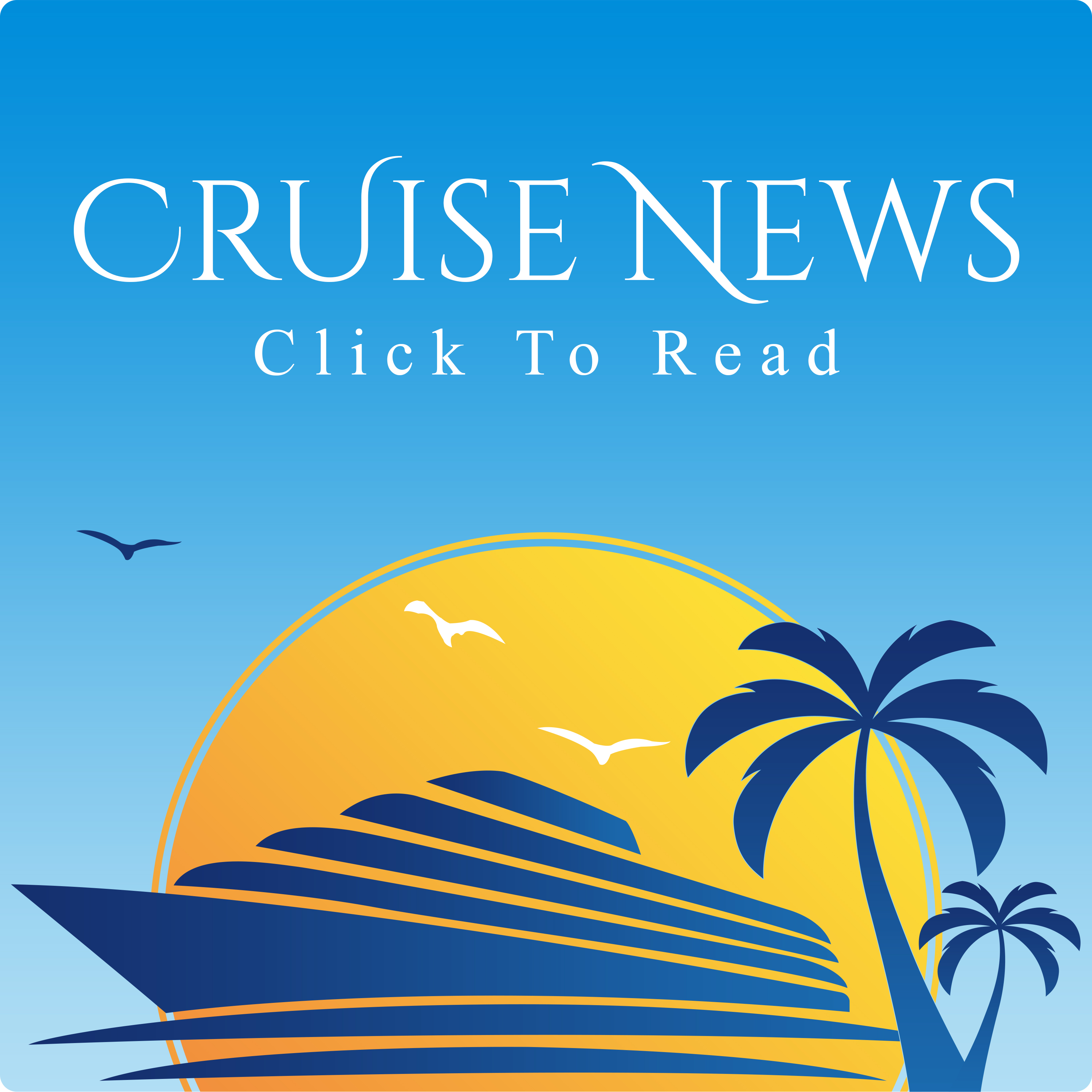 Cruise News Image of cruiseliner behind sun and palm tree